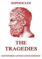 The Tragedies - Sophocles