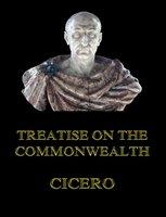 Treatise on the Commonwealth - Cicero
