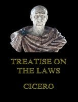 Treatise on the Laws - Cicero