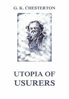 Utopia of Usurers - Gilbert Keith Chesterton