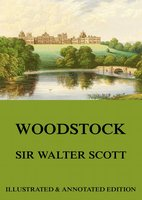 Woodstock - Sir Walter Scott