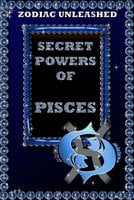 Zodiac Unleashed - Pisces - Juergen Beck