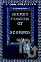 Zodiac Unleashed - Scorpio - Juergen Beck