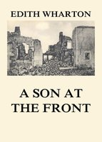 A Son at the Front - Edith Wharton