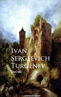 Smoke - Ivan Sergeevich Turgenev