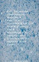 Soap-Making Manual - E. G. Thomssen