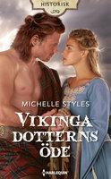Vikingadotterns öde - Michelle Styles