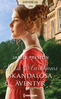 Miss Markhams skandalösa äventyr - Janice Preston