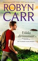 Vilda drömmar - Robyn Carr