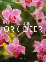 Politikens bog om orkideer - Anders Kjær