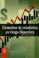 Elementos de estadística en riesgo financiero - Orlando Moscote Flórez