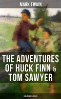 The Adventures of Huck Finn & Tom Sawyer (Children's Classics) - Mark Twain