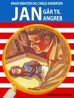 Jan går til angreb - Knud Meister,Carlo Andersen