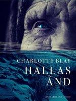 Hallas ånd - Charlotte Blay
