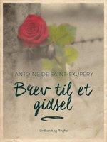 Brev til et gidsel - Antoine de Saint-Exupéry