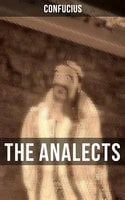 The Analects - Confucius