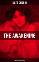 The Awakening (Feminist Classics Series) - Kate Chopin