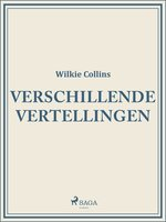 Verschillende vertellingen - Wilkie Collins