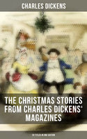 The Christmas Stories from Charles Dickens' Magazines - 20 Titles in One Edition - Charles Dickens