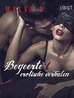 Begeerte 1: erotische verhalen - Malva B.