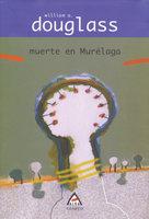 Muerte en Murélaga - William Douglass
