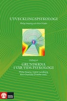Utvecklingspsykologi : Utdrag ur Grunderna i vår tids psykologi - Philip Hwang, Ann Frisén