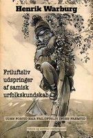 Friluftsliv udspringer af samisk urfolkskundskab - Henrik Warburg