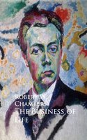 The Business of Life - Robert W. Chambers