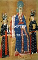 The Chinese Coat - Jennette Lee