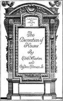 The Decoration of Houses - Ogden Codman Wharton