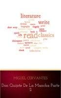 Don Quijote de la Mancha 2 - Miguel Cervantes