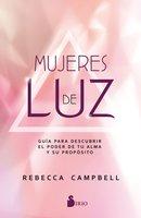 Mujeres de luz - Rebecca Campbell