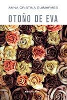 Otoño de Eva - Anna Cristina Guimarães