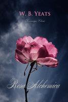 Rosa Alchemica - W.B. Yeats