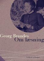 Om læsning - Georg Brandes