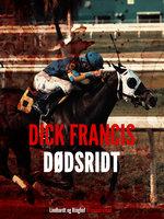 Dødsridt - Dick Francis