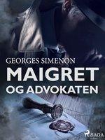 Maigret og advokaten - Georges Simenon