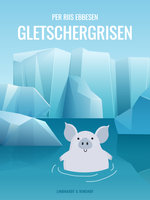 Gletschergrisen - Per Riis Ebbesen