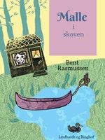 Malle i skoven - Bent Rasmussen