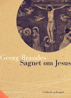 Sagnet om Jesus - Georg Brandes