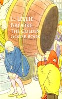 The Golden Goose Book - L. Leslie Brooke