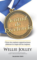 Actitud de excelencia - Willie Jolley