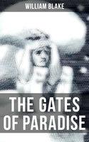 The Gates of Paradise - William Blake