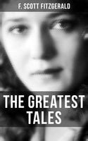 The Greatest Tales of F. Scott Fitzgerald - F. Scott Fitzgerald