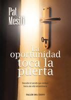 La oportunidad toca la puerta - Pat Mesiti