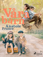 Våra barn - Anatole France