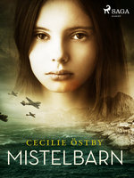 Mistelbarn - Cecilie Östby