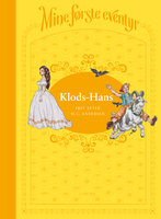 Mine første eventyr (4) - Klods-Hans - H.C. Andersen