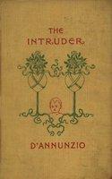 The Intruder - Gabriele D'annunzio