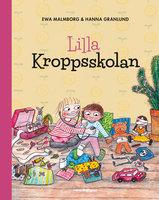 Lilla kroppsskolan - Ewa Malmborg